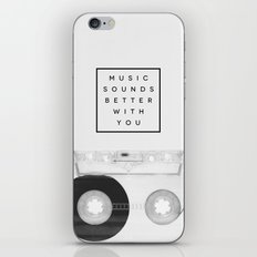 Music Sounds Better With You iPhone & iPod Skin