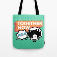 Together Now... AAH! Tote Bag