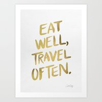 Art Prints featuring Eat Well Travel Often on Gold by Cat Coquillette