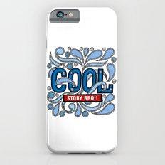 COOL STORY BRO Slim Case iPhone 6s
