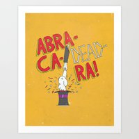 Abra-Ca-Dead-Ra! Art Print