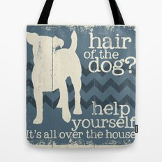 Hair of the Dog Tote Bag