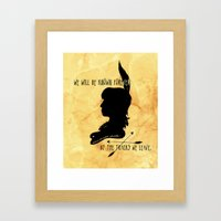 We Will Be Known Forever… Framed Art Print