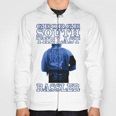 George South - The Last Rassler Hoody