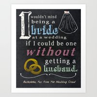 I Wouldn't Mind Being A … Art Print