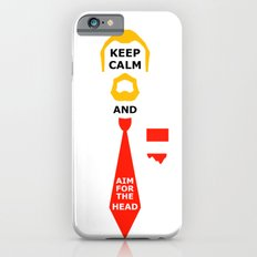 Stay Calm and aim for the head Slim Case iPhone 6s