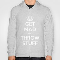 Keep Calm And Get Mad An… Hoody