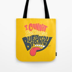 I can't Sanction Your Buffoonery Tote Bag