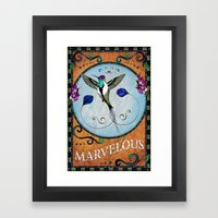 Marvelous Framed Art Print