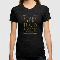 Everything Is Awesome Womens Fitted Tee Tri-Black SMALL