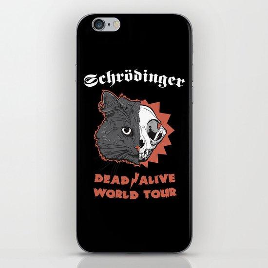 Schrödinger - DEAD/ALIVE World Tour iPhone & iPod Skin