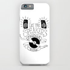 Let the Speakers... Slim Case iPhone 6s