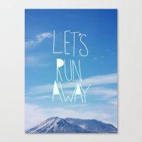Let's Run Away: Mount Ra… Canvas Print