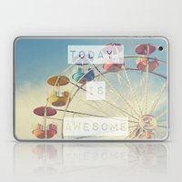 Today is Awesome Laptop & iPad Skin