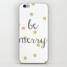 Be Merry iPhone & iPod Skin