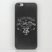 I was born to take care of you (chalk version) iPhone & iPod Skin