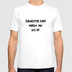 Gangsta Rap Made Me Do It Mens Fitted Tee White SMALL
