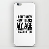 I DON'T KNOW HOW TO ACT … iPhone & iPod Skin