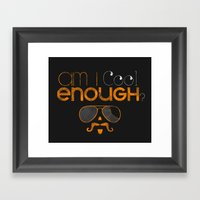 Am I cool enough? Framed Art Print