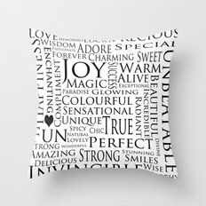 You Are All Of This And More!. Throw Pillow