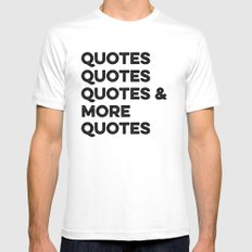 Quotes & More Quotes White SMALL Mens Fitted Tee