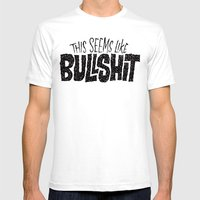 This Seems Like Bullshit Mens Fitted Tee White SMALL