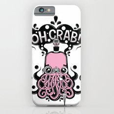 Oh Crab! (patterned) Slim Case iPhone 6s