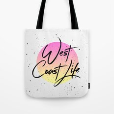 West coast life Tote Bag