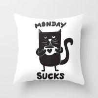 MONDAY SUX Throw Pillow