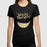 We're All Mad Here Womens Fitted Tee Tri-Black SMALL