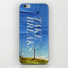 Take breaks. A PSA for stressed creatives. iPhone & iPod Skin
