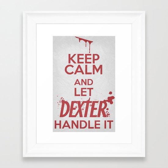 Keep Calm - Dexter Poster 01 Framed Art Print