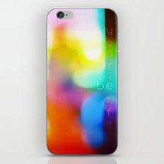 Be Yourself. iPhone & iPod Skin