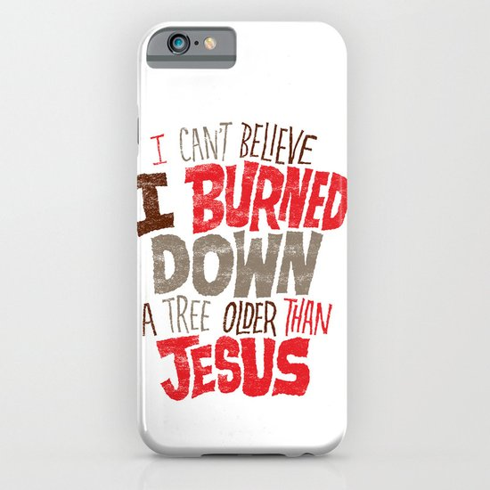 Older Than Jesus iPhone & iPod Case