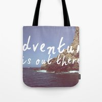Tote Bag featuring Adventure is out there by AA Morgenstern