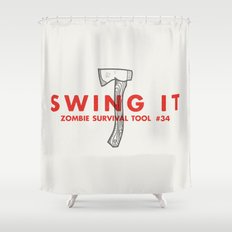 Swing it - Zombie Survival Tools Shower Curtain