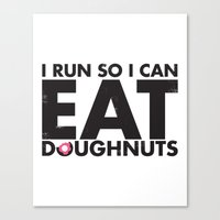 Run to Eat Doughnuts Canvas Print