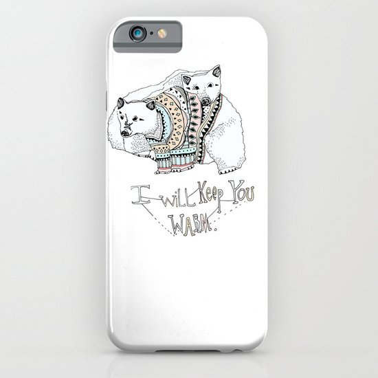 i will keep you warm iPhone & iPod Case
