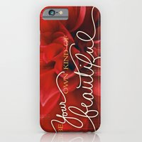 Be Your Own Kind of Beautiful iPhone 6 Slim Case
