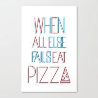 Backup Plan: Pizza Canvas Print