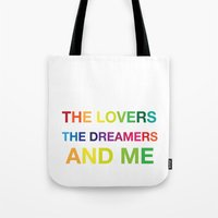 The Lovers, The Dreamers… Tote Bag