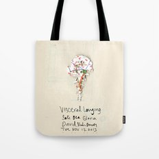 Visceral Longing  Tote Bag
