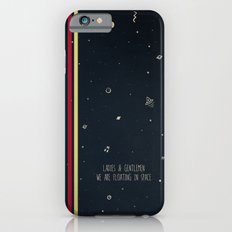 We are floating in space Slim Case iPhone 6s