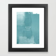 water and ice Framed Art Print