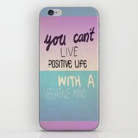 Positive Life  iPhone & iPod Skin