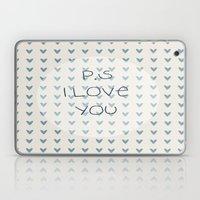 P.S I Love You  Laptop & iPad Skin
