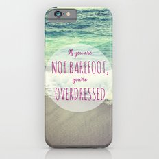 Barefoot Summer Slim Case iPhone 6s