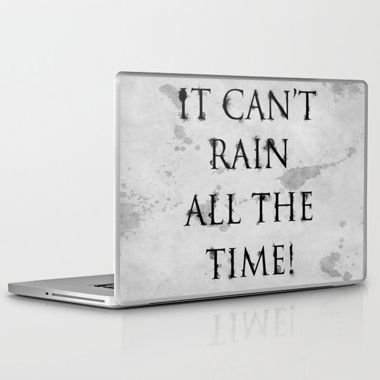 It Can't Rain All The Time. Laptop & iPad Skin