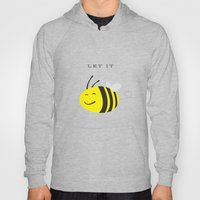 Let it bee. Hoody