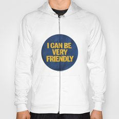 I can be Very Friendly Vintage print  Hoody